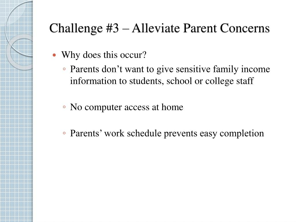 Challenge #3 – Alleviate Parent Concerns