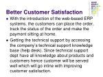 better customer satisfaction16