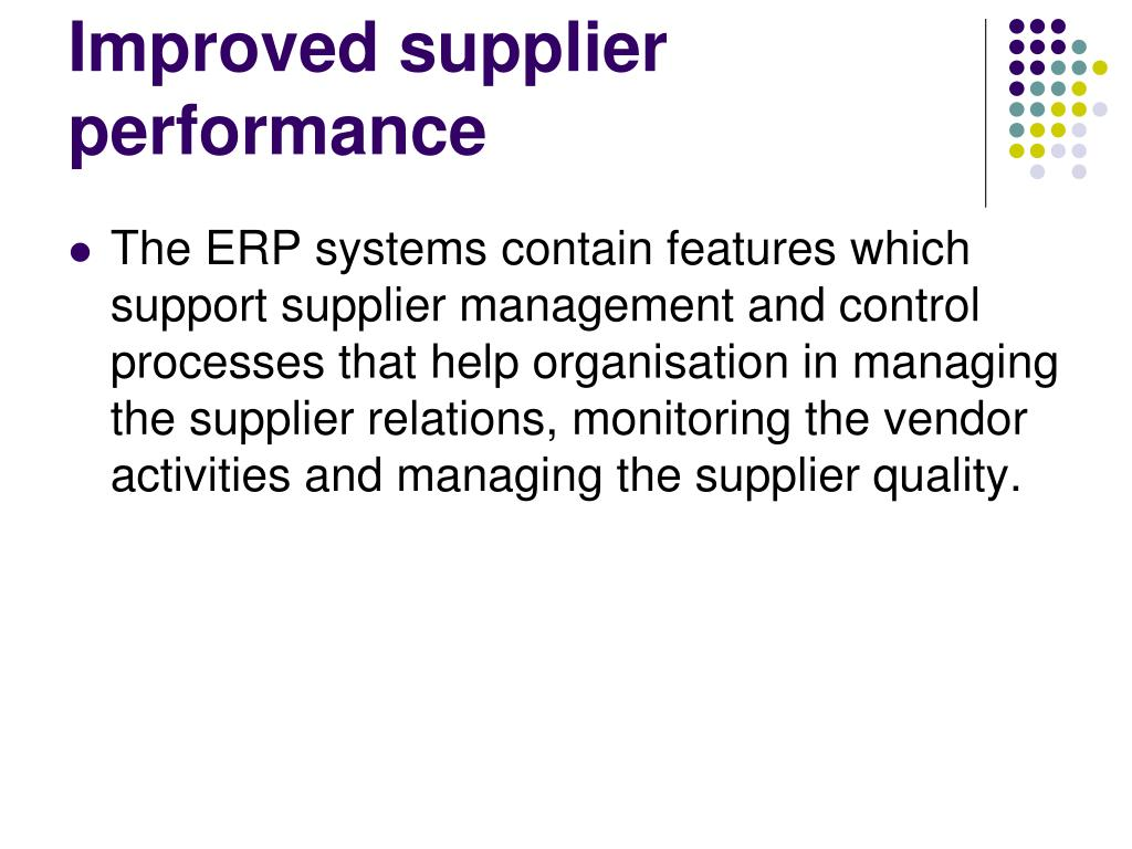 Improved supplier performance