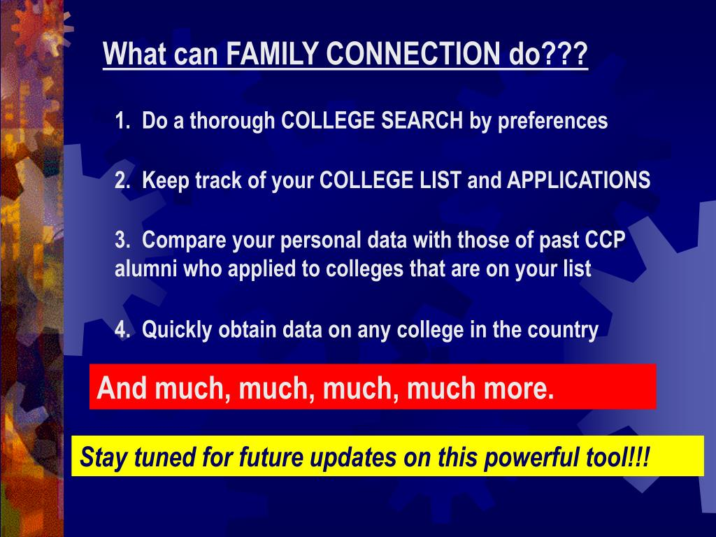 What can FAMILY CONNECTION do???