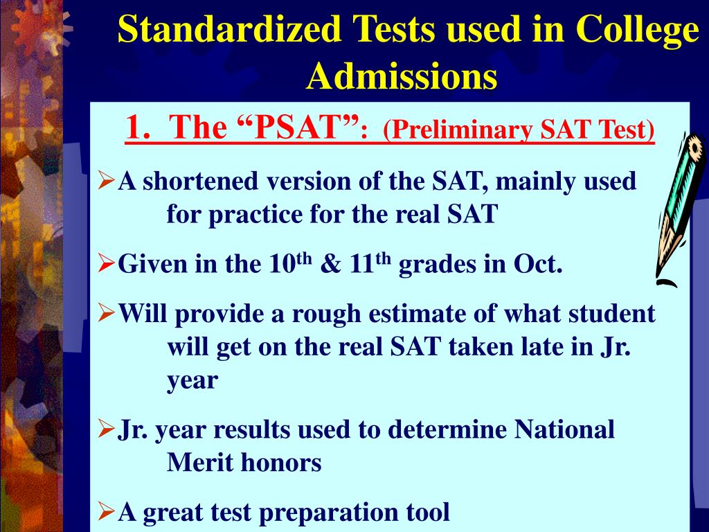 Standardized Tests used in College Admissions