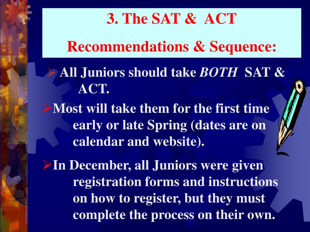 3. The SAT &  ACT