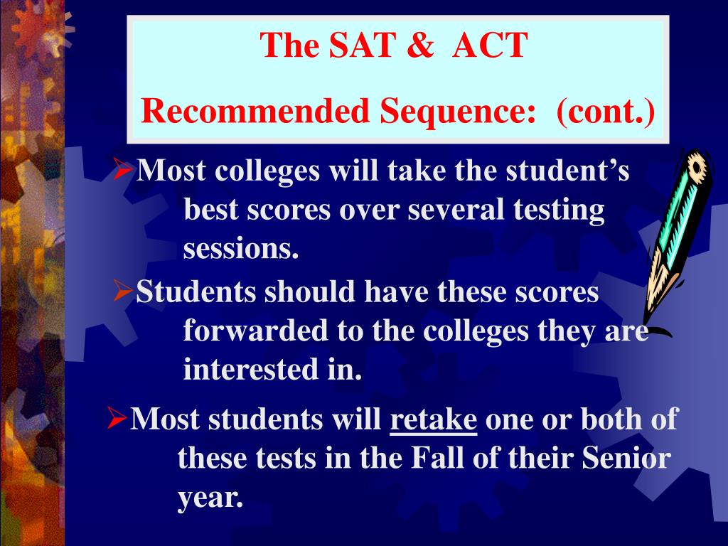 The SAT &  ACT