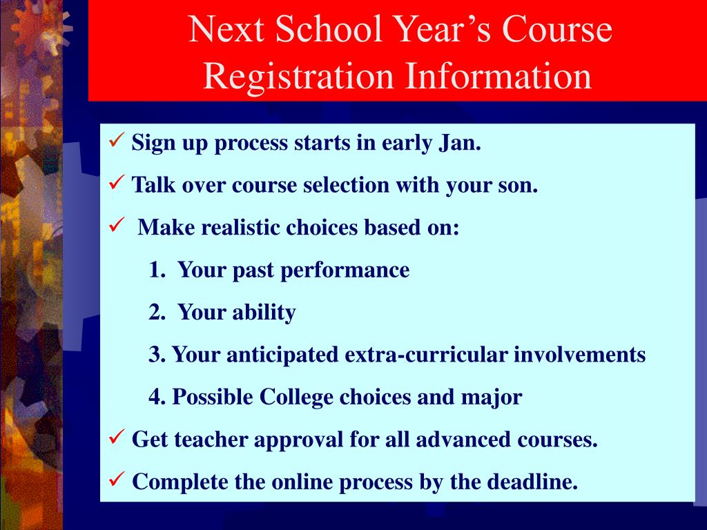 Next School Year's Course     Registration Information