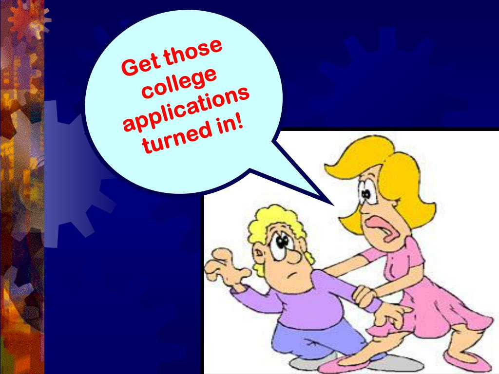 Get those college applications turned in!