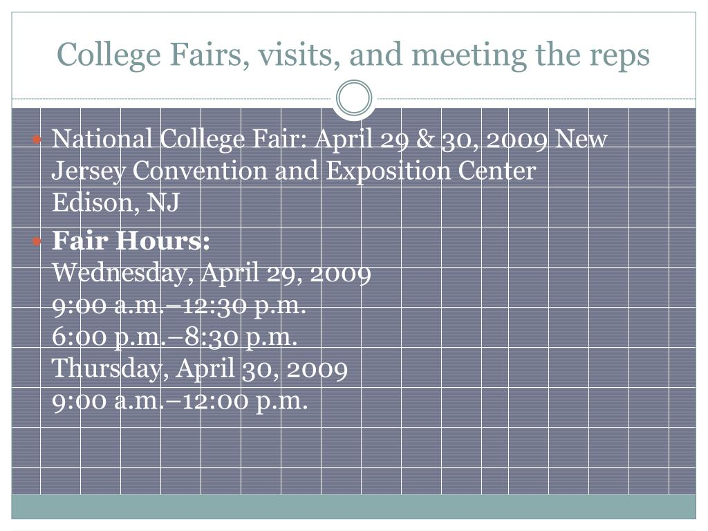 College Fairs, visits, and meeting the reps