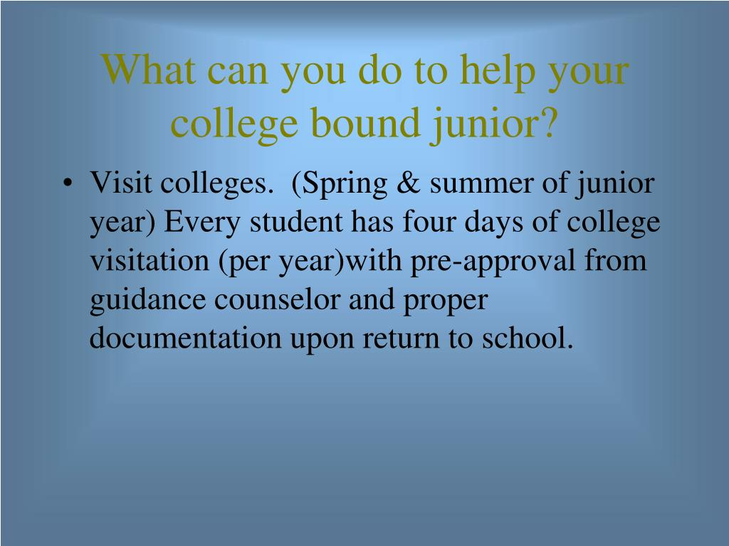What can you do to help your college bound junior?
