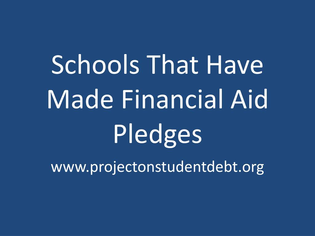 Schools That Have Made Financial Aid Pledges