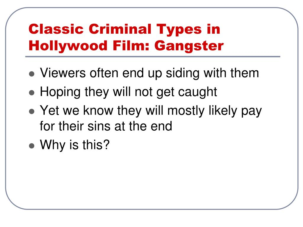 Classic Criminal Types in Hollywood Film: Gangster