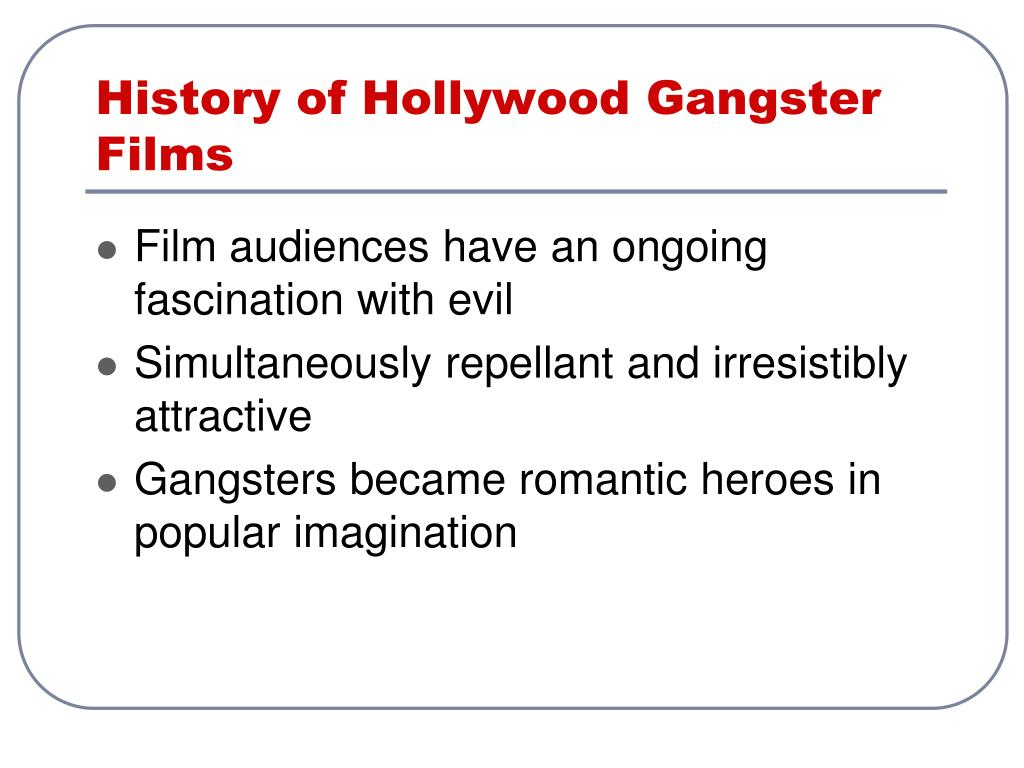 History of Hollywood Gangster Films