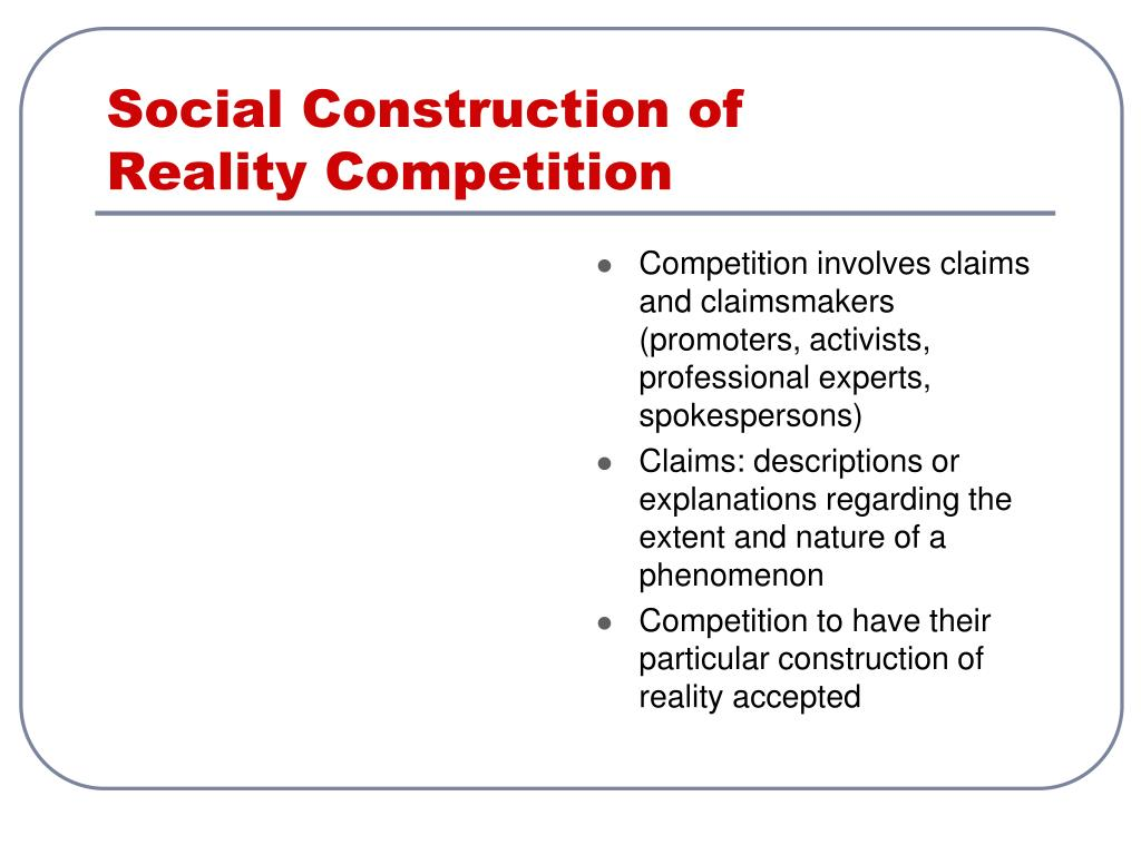 Social Construction of