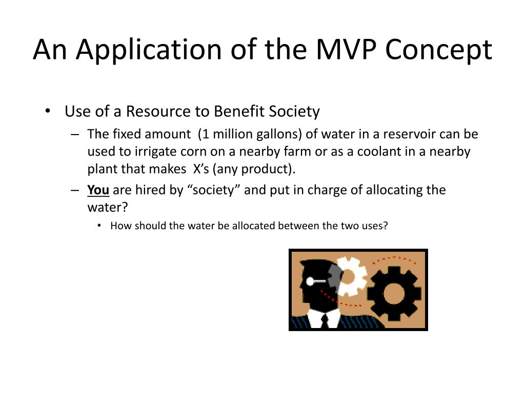 An Application of the MVP Concept