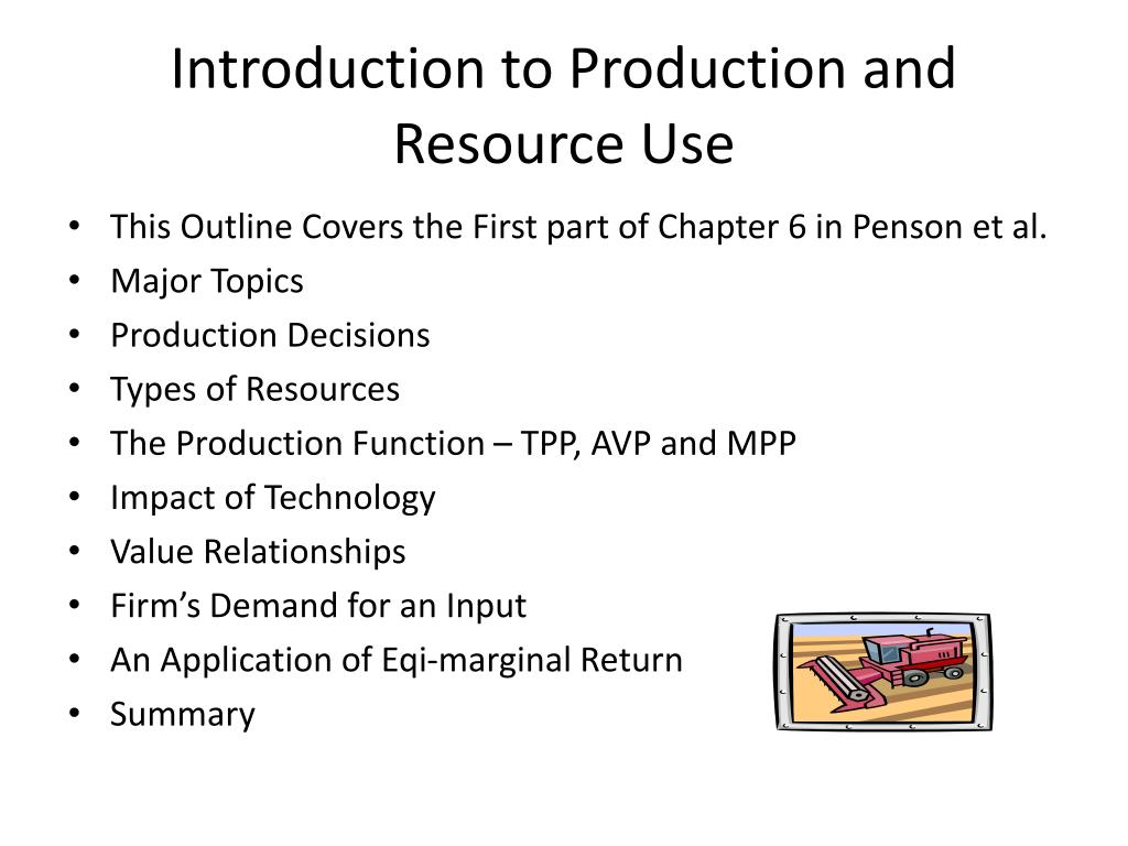 Introduction to Production and Resource Use