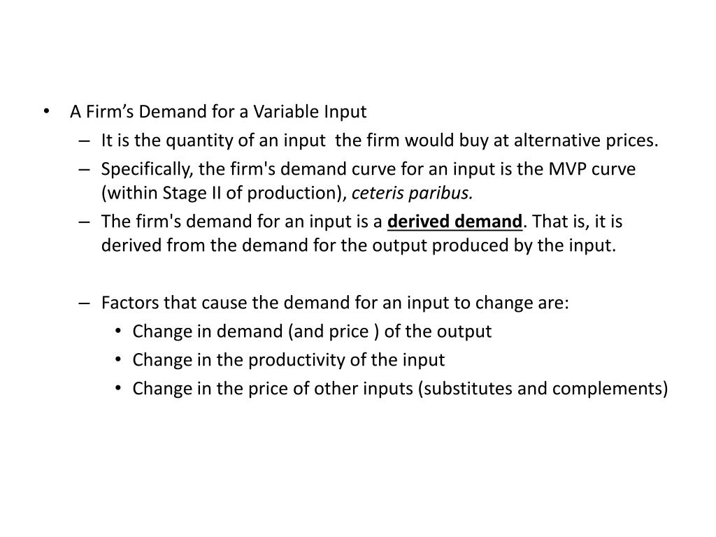A Firm's Demand for a Variable Input
