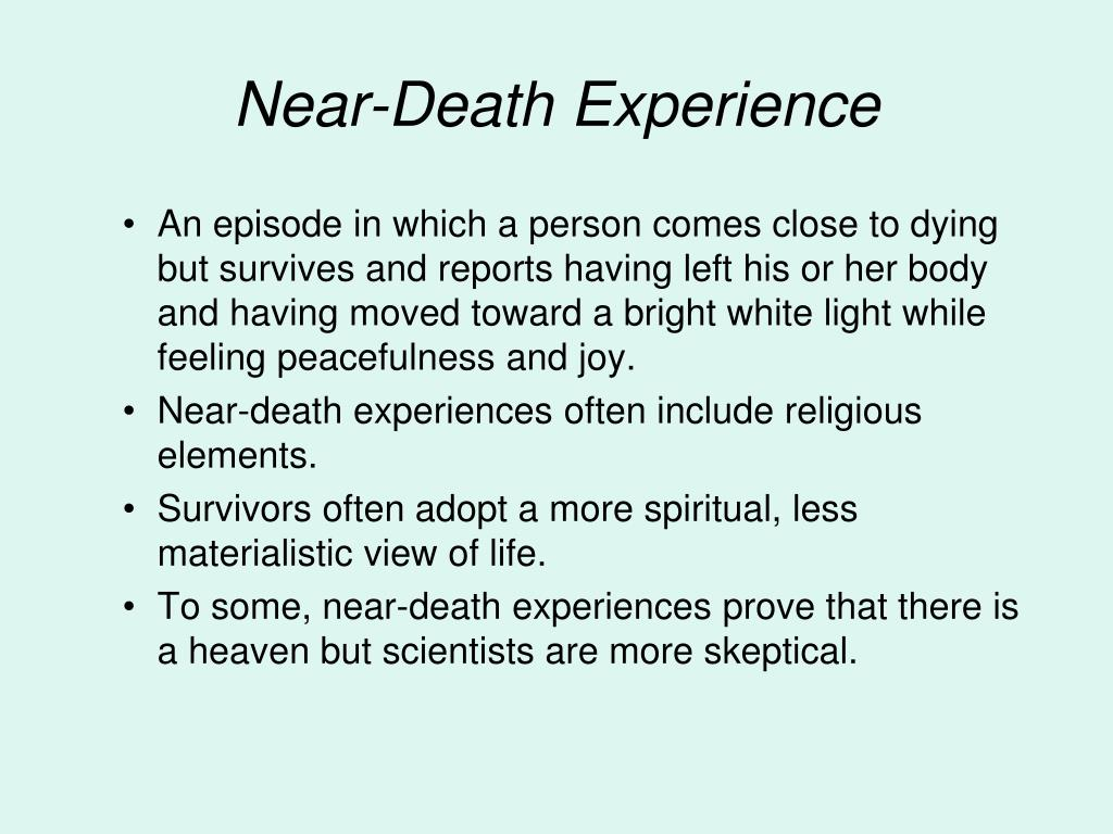 near death experience reveals the theory Spiritual travel - a selection of near-death experiences piritual travelorg travel in the spiritual worlds: near-death experience examples of spiritual travel during near-death experience.