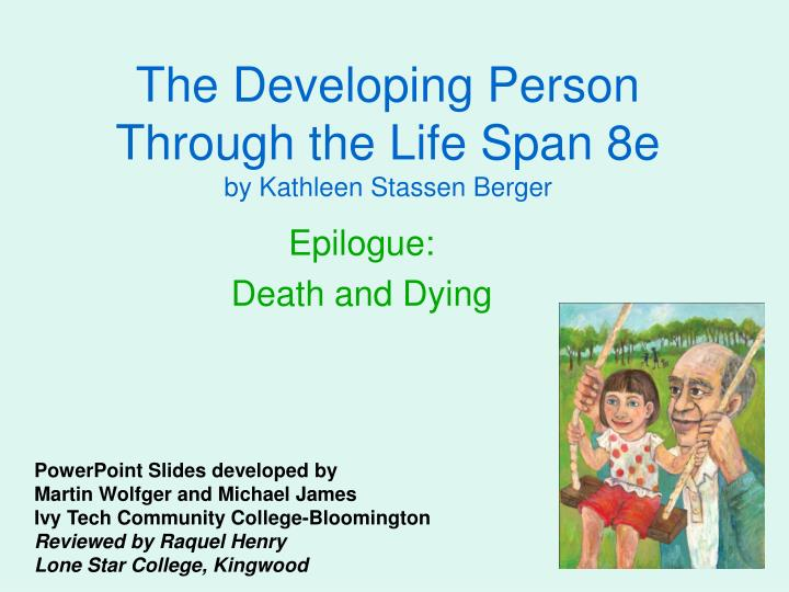 The Developing Person: Through the Life Span
