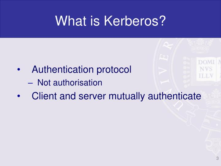 What is kerberos
