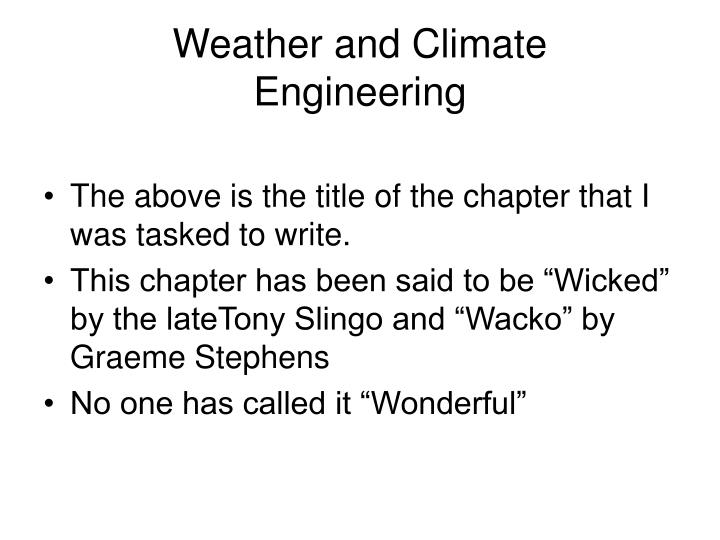 Weather and climate engineering3