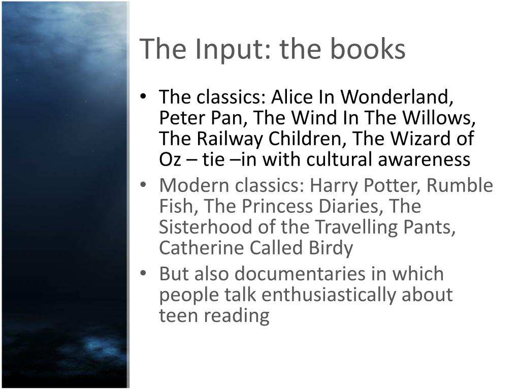 The Input: the books