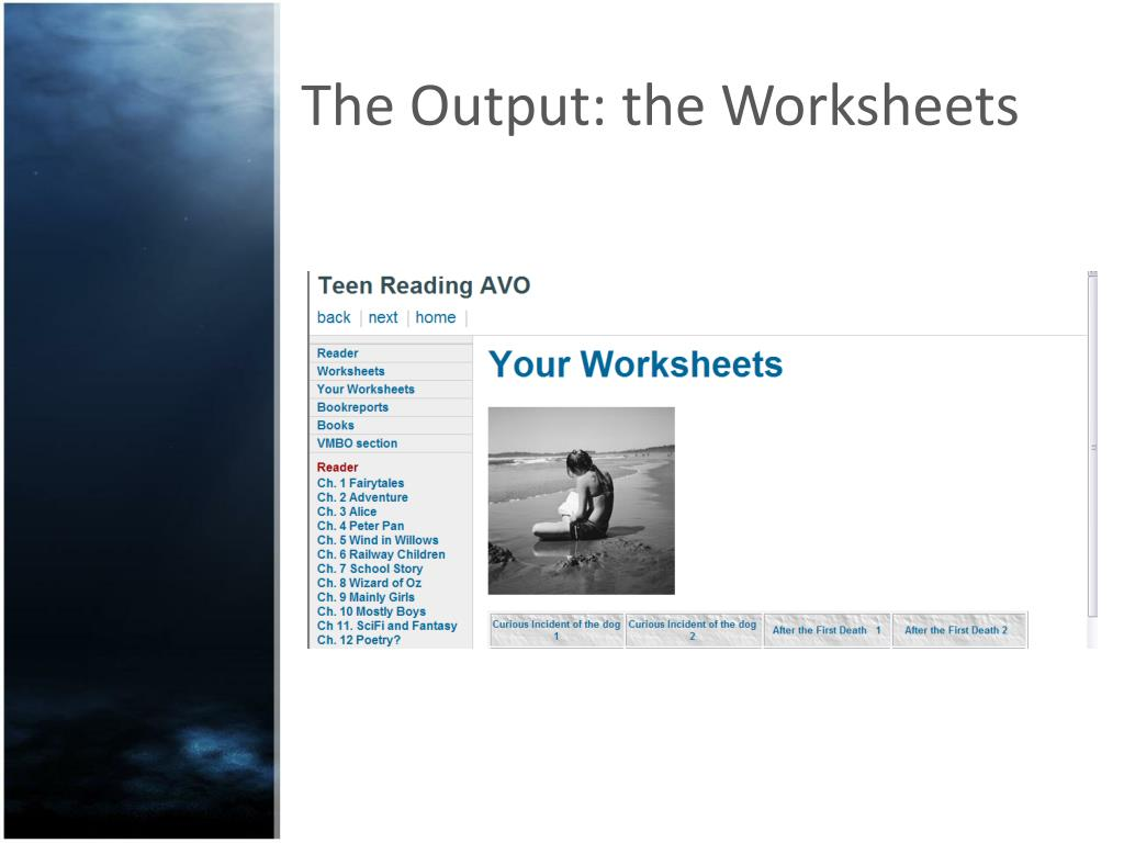 The Output: the Worksheets