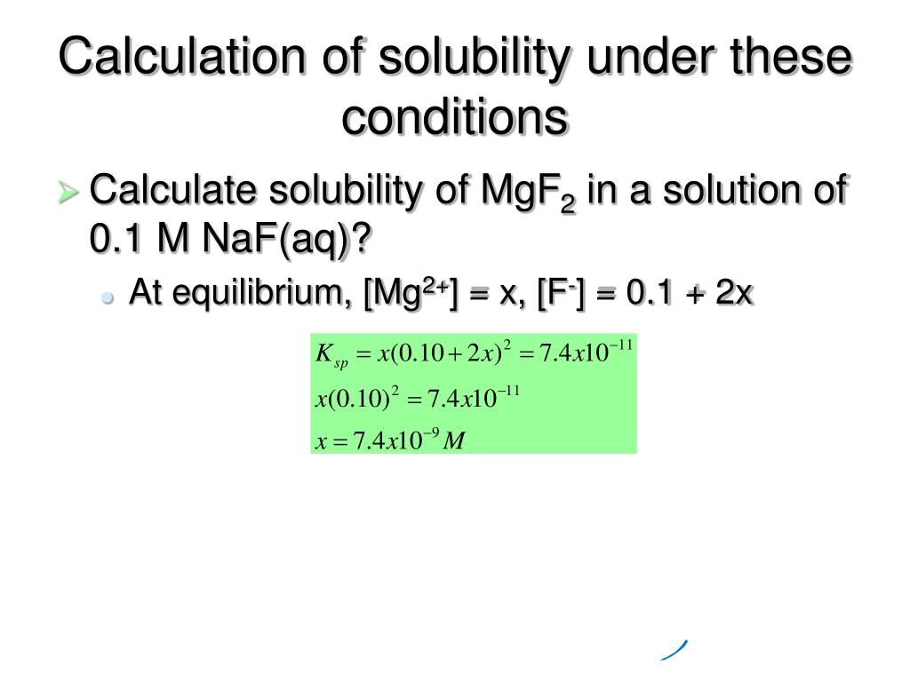 Calculation of solubility under these conditions