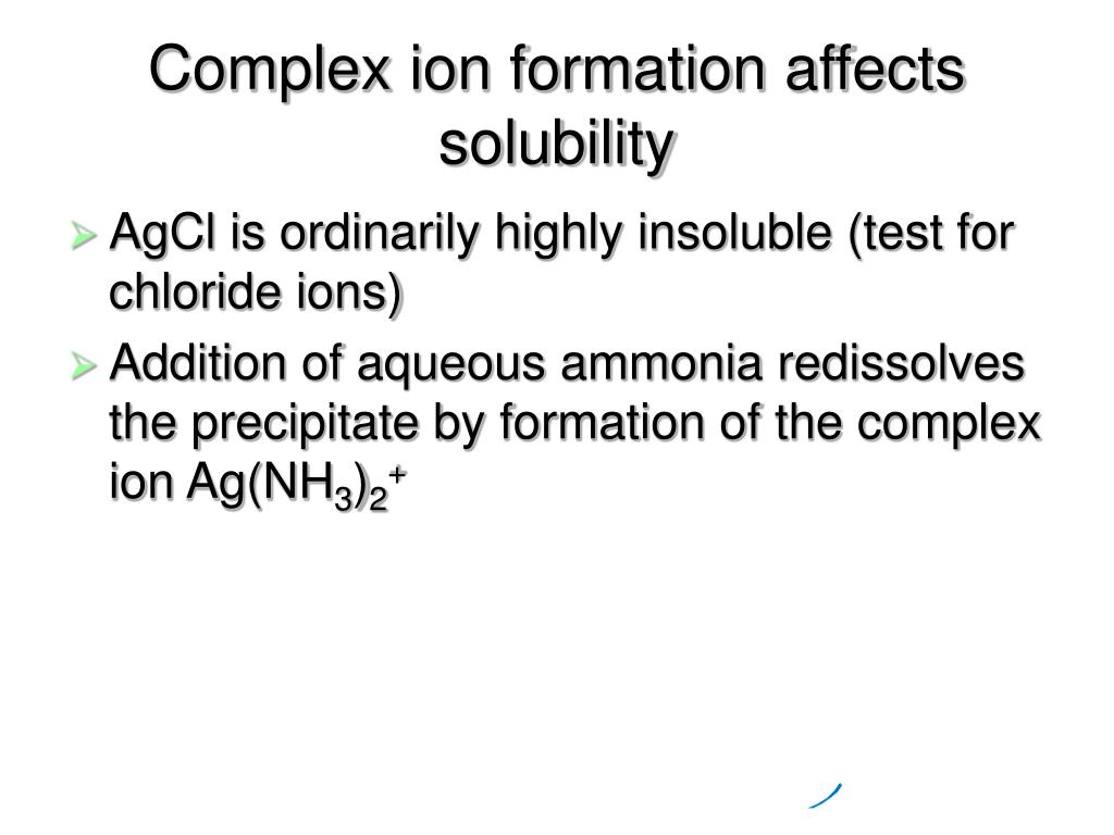 Complex ion formation affects solubility