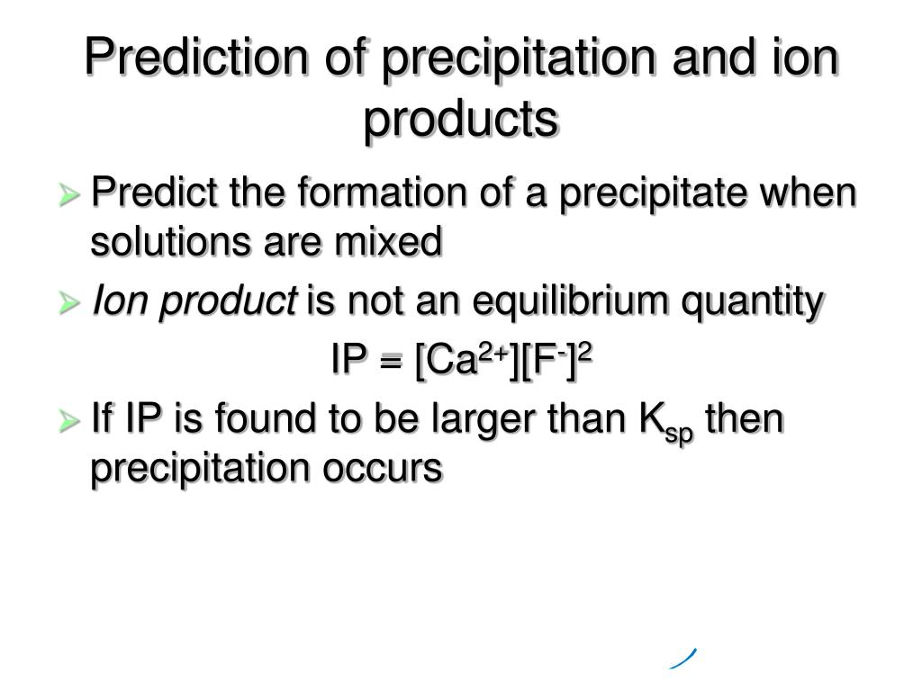 Prediction of precipitation and ion products