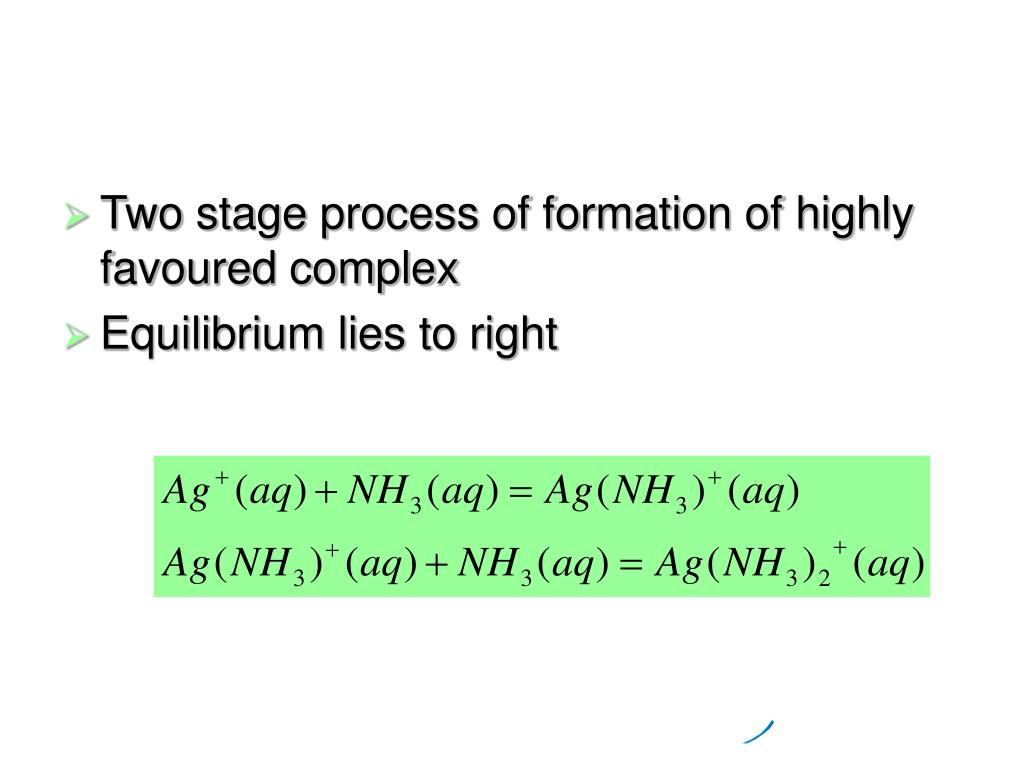 Two stage process of formation of highly favoured complex