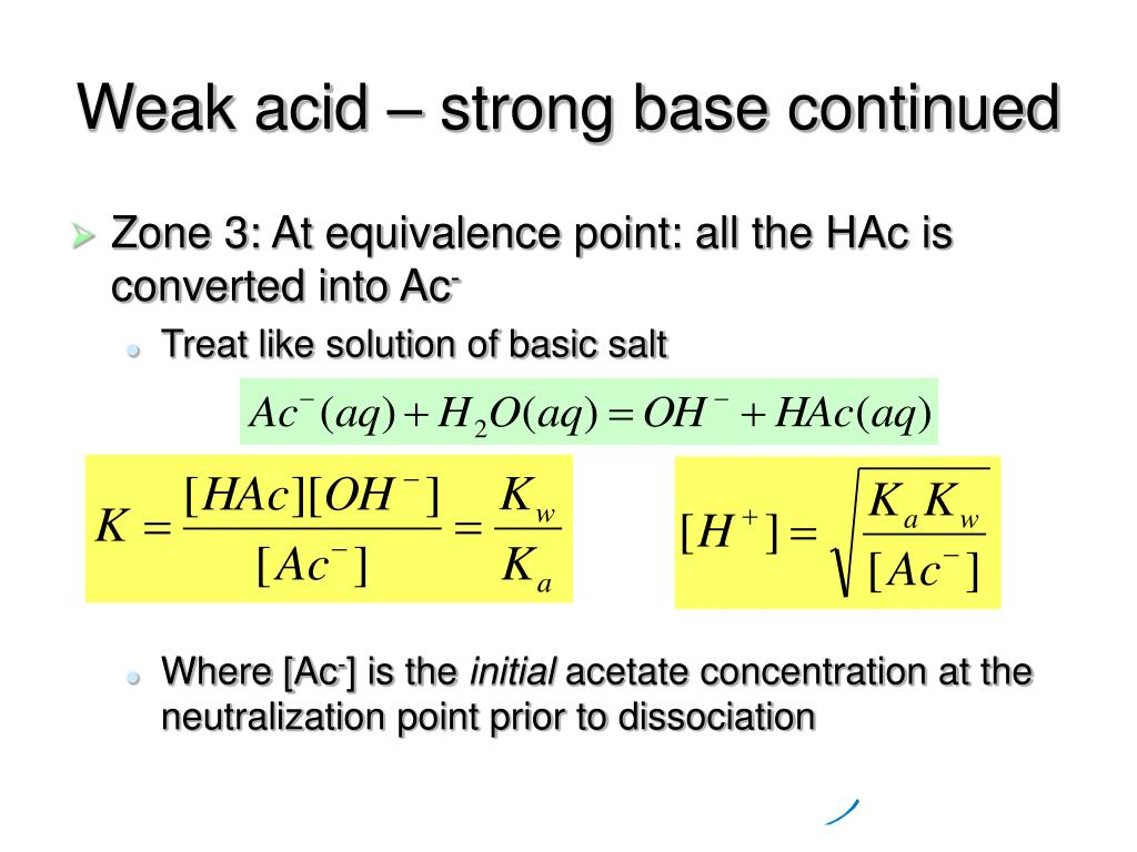 Weak acid – strong base continued