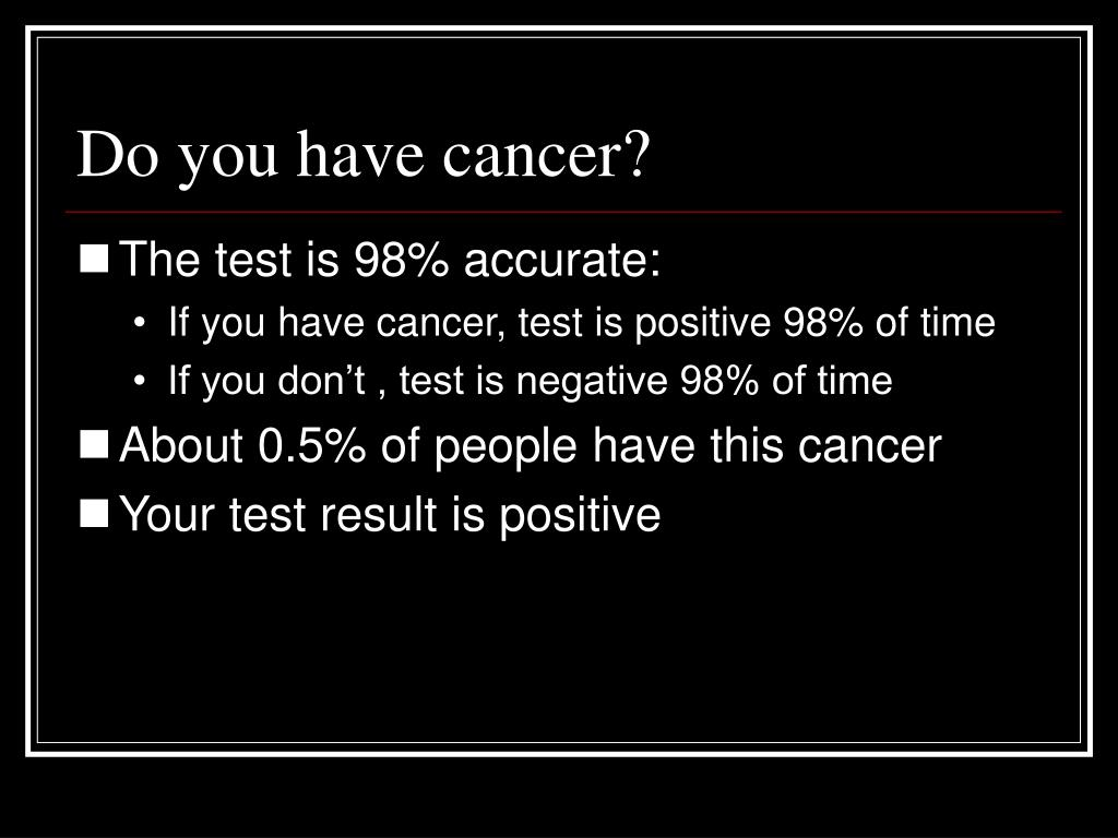 Do you have cancer?