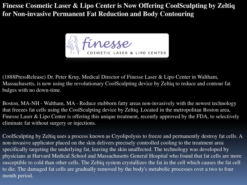 Finesse Cosmetic Laser & Lipo Center is Now Offering CoolSculpting by Zeltiq for Non-invasive Permanent Fat Reduction and Body Contouring