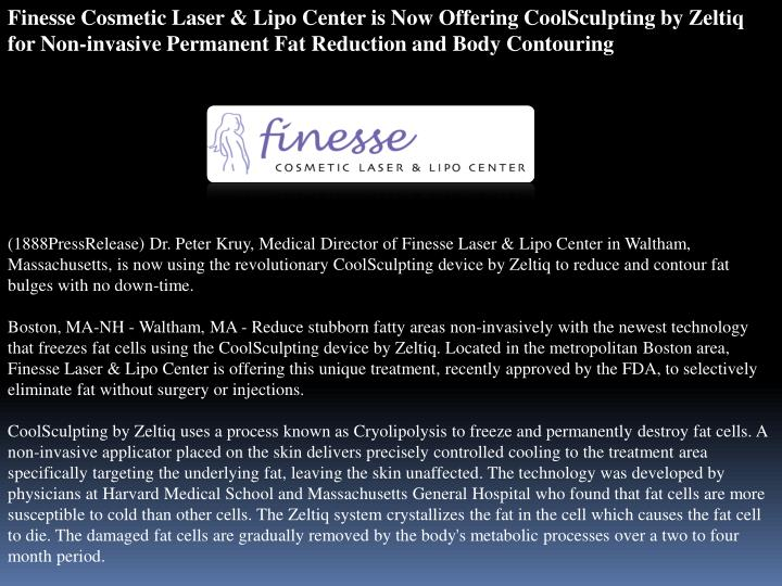 Finesse Cosmetic Laser & Lipo Center is Now Offering CoolSculpting by Zeltiq for Non-invasive Perman...