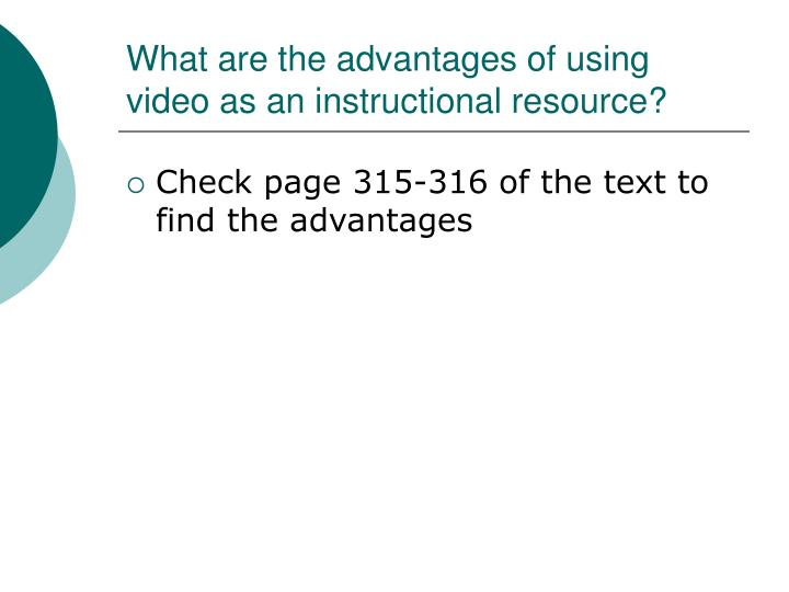 What are the advantages of using video as an instructional resource?
