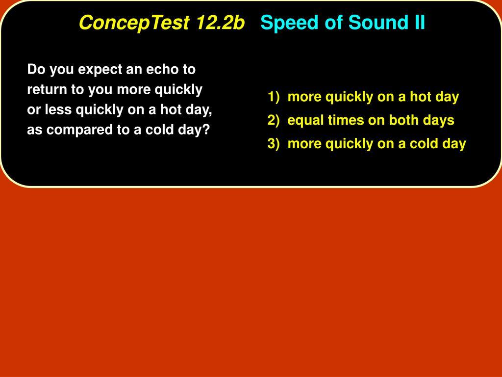 ConcepTest 12.2b