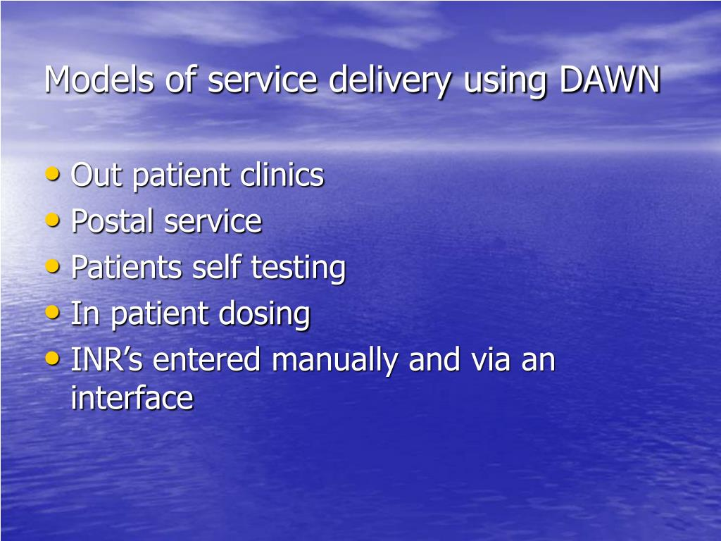 Models of service delivery using DAWN
