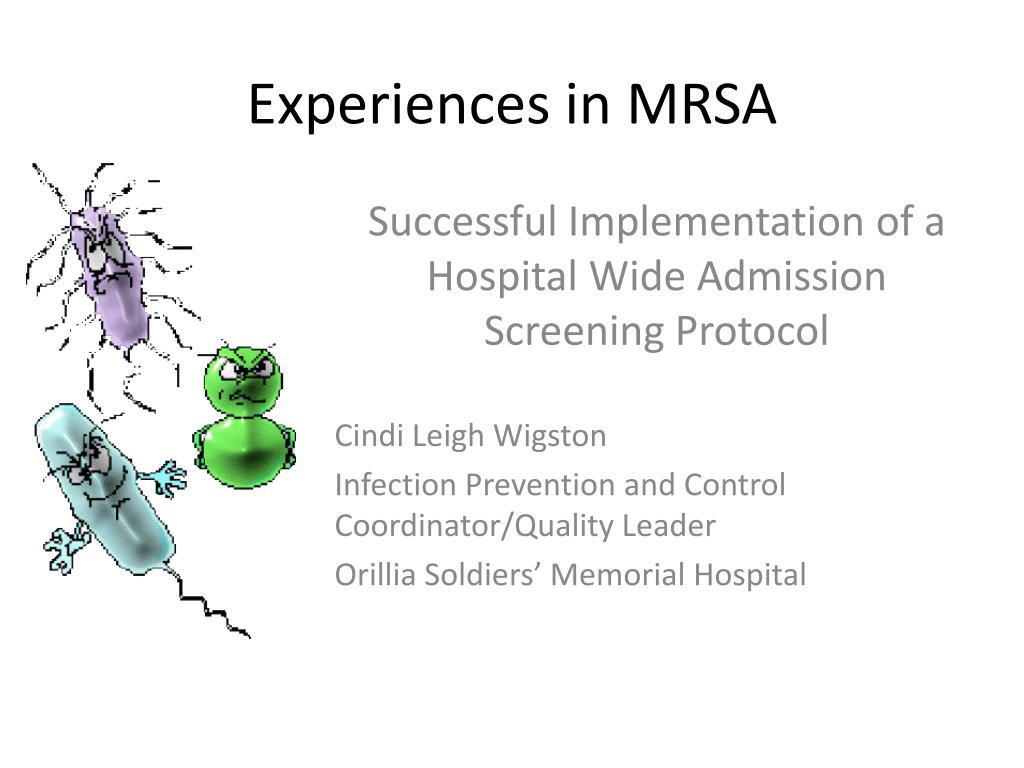 experiences in mrsa