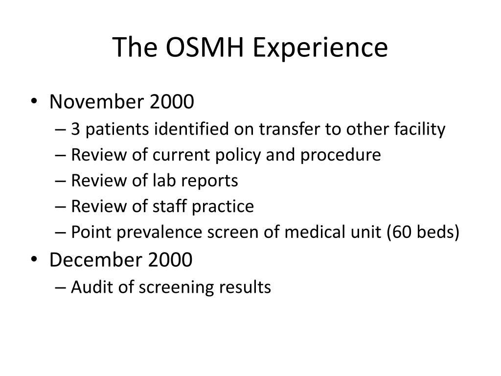 The OSMH Experience