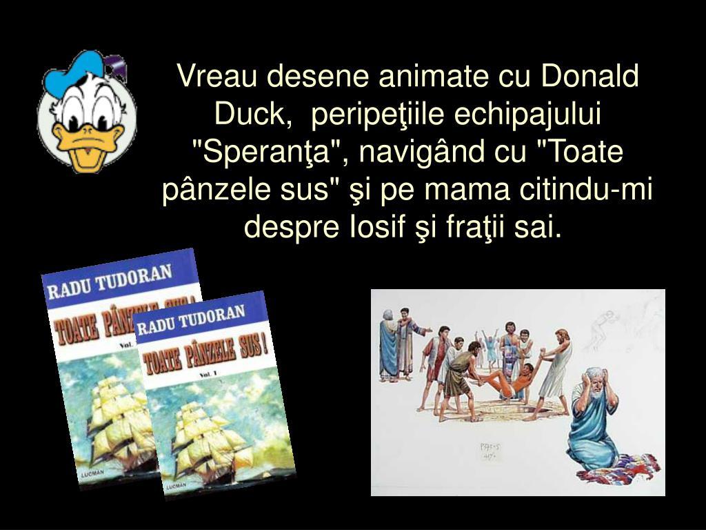 Vreau desene animate cu Donald Duck,peripe