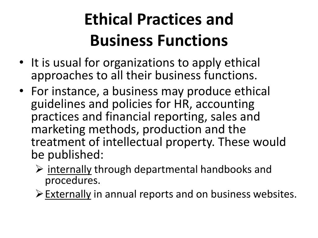 putting ethical business practices in place Putting our clients first this ethical business practice policy is for distribution to all employees business practices and ethical conduct section section section.