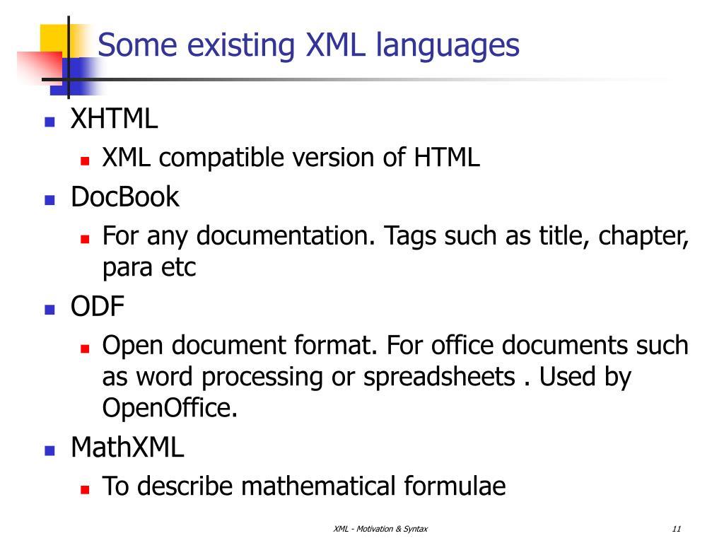 Some existing XML languages