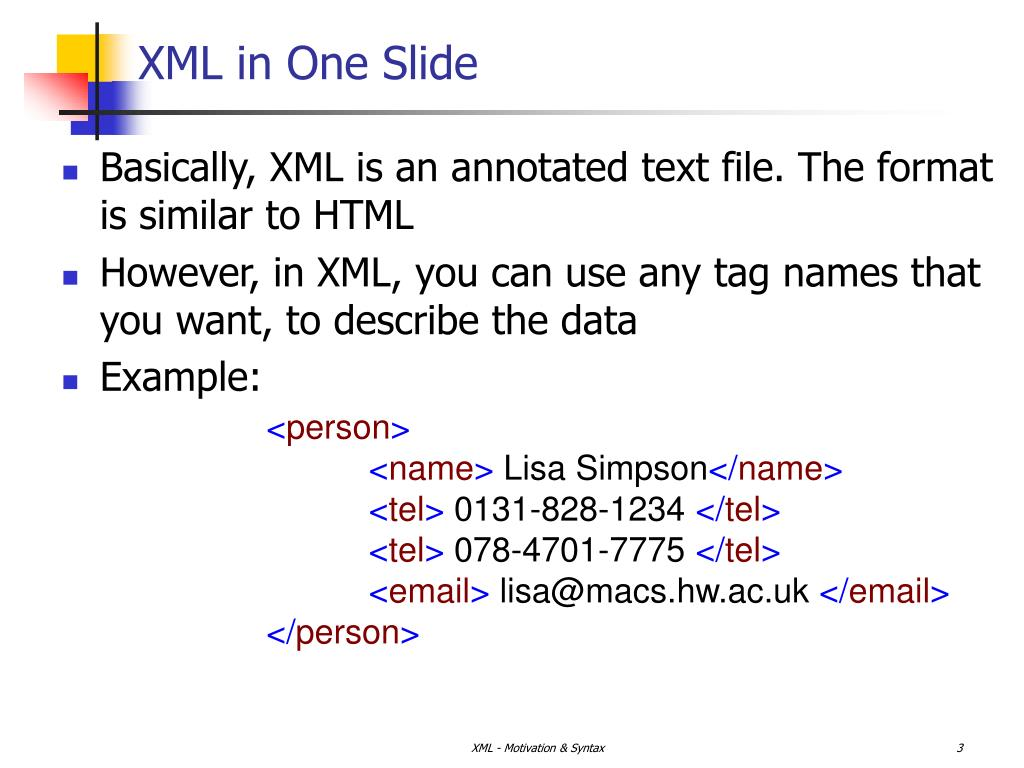 XML in One Slide