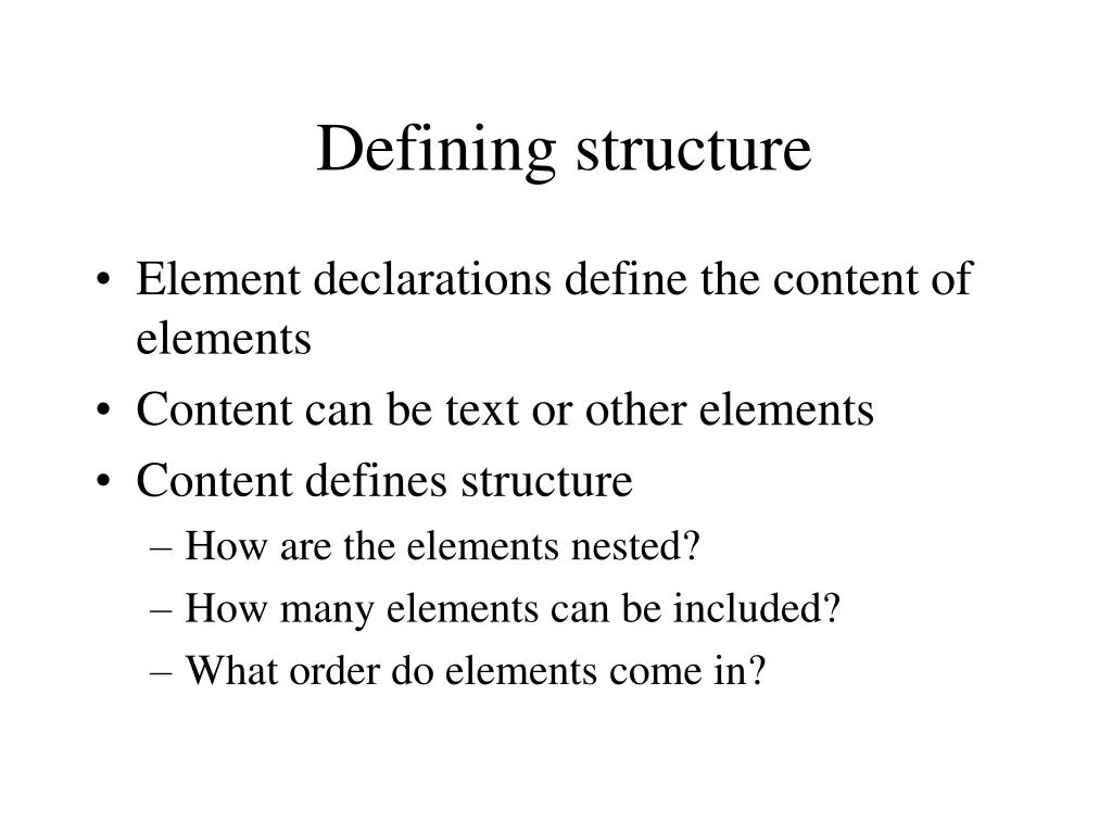 Defining structure