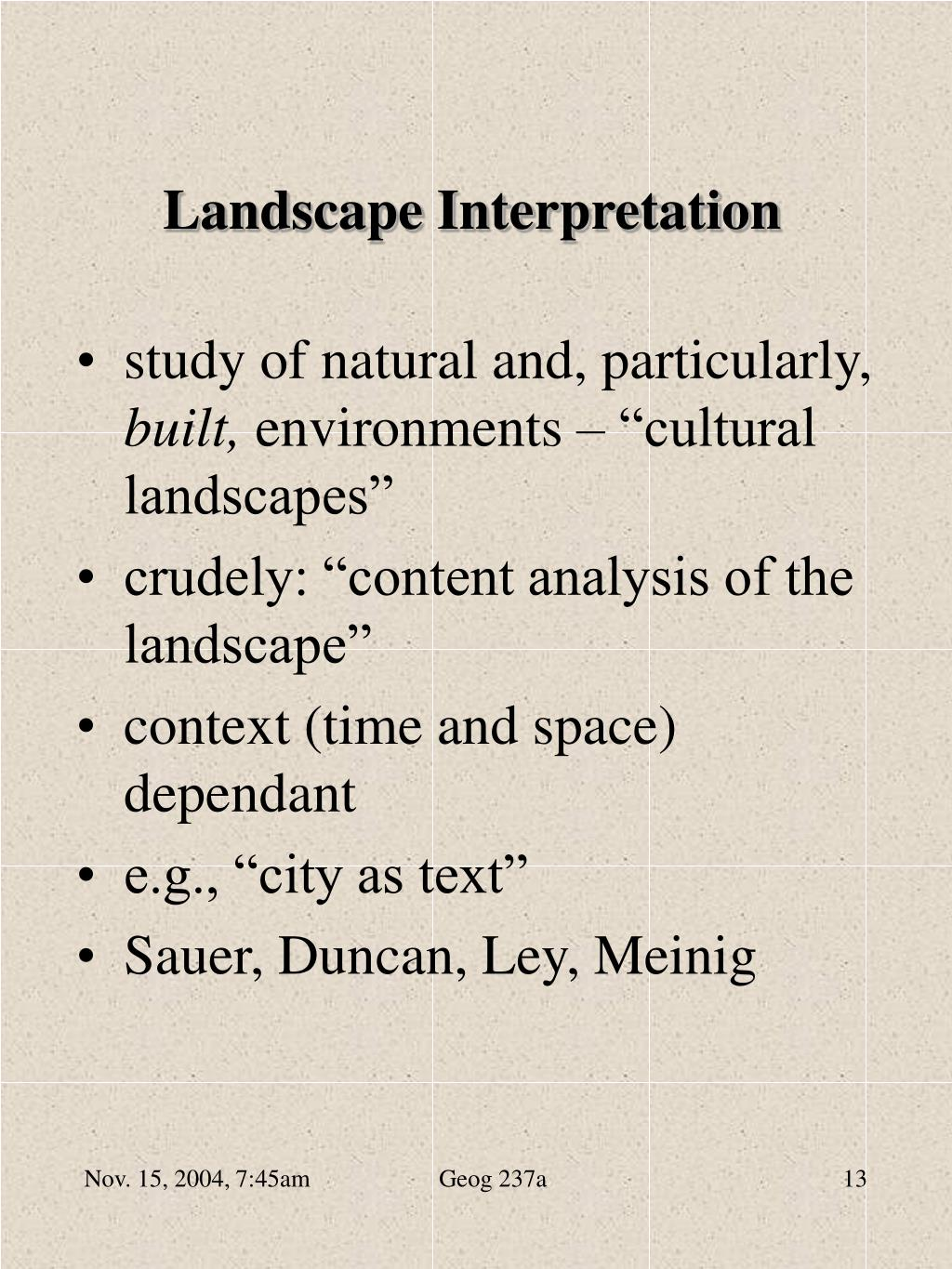 Landscape Interpretation
