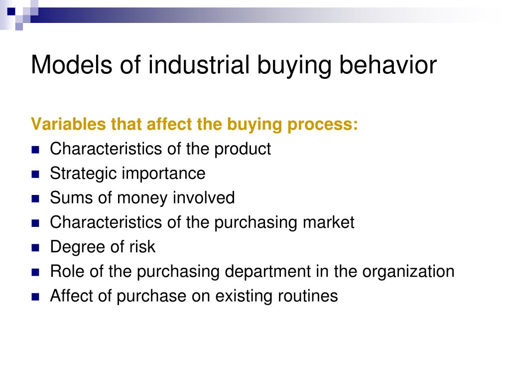 industrial buying behavior I introduction over the past twenty years, attempts have been made to advance  knowledge on industrial buying behaviour as the basis for marketing strategy.