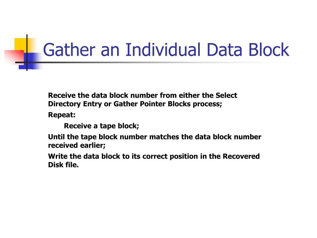 Gather an Individual Data Block