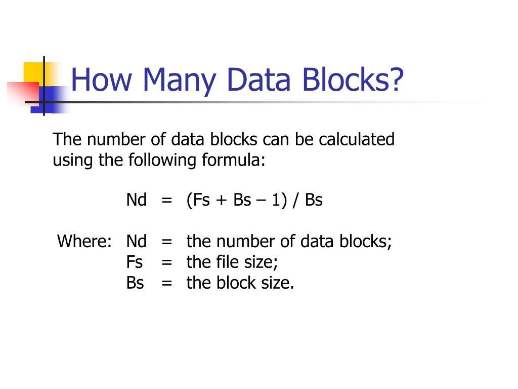 How Many Data Blocks?