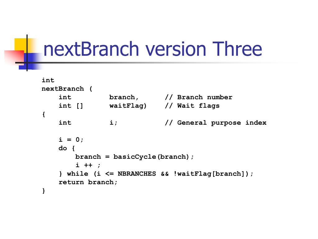 nextBranch version Three