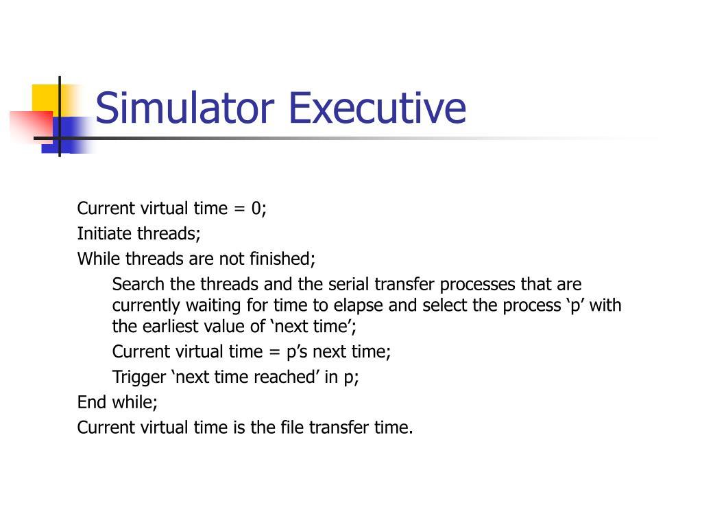 Simulator Executive
