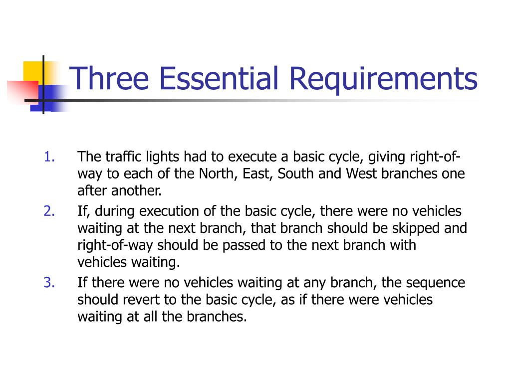 Three Essential Requirements