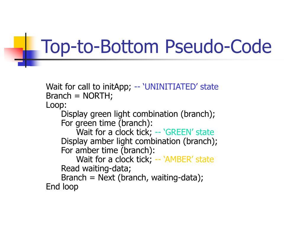 Top-to-Bottom Pseudo-Code
